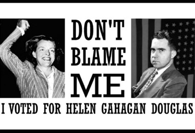 dont_blame_me_i_voted_for_helen_gahagan_douglas