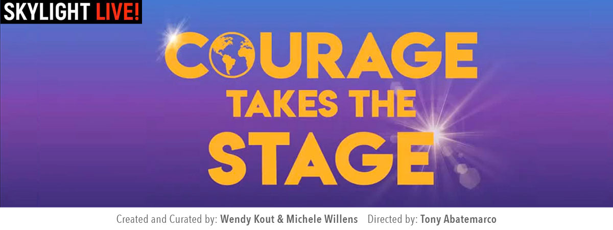 courage-takes-stage-home